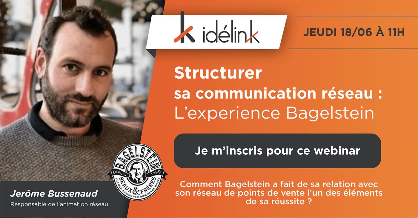 Webinar - Structurer sa communication réseau : l'expérience Bagelstein